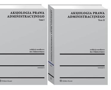 articleImage: Aksjologia prawa administracyjnego. Tom I i II [Książki tygodnia]