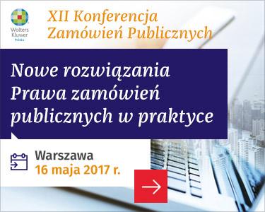 XII Konferencja Zamówień Publicznych - 16 maja 2017