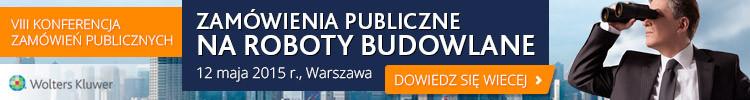 Zamówienia Publiczne - konferencja - wiosna 2015