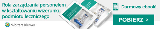 Ebook - Rola zarza?dzania personelem w kształtowaniu wizerunku podmiotu leczniczego