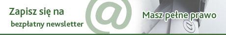 Zapisz się na bezpłatny Newsletter Radcy Prawnego