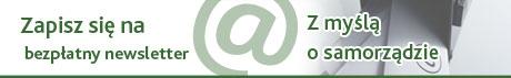 Zapisz się na bezpłatny Newsletter Samorządowy