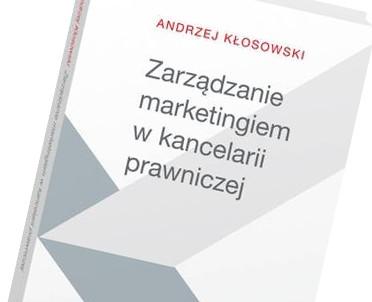 articleImage: Zarządzanie marketingiem w kancelarii prawniczej [Książka tygodnia]