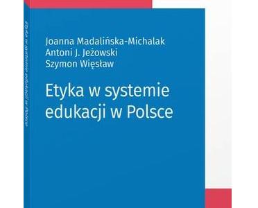 articleImage: Etyka w systemie edukacji w Polsce [Książka tygodnia]