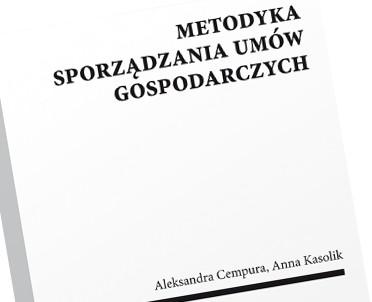 articleImage: Metodyka sporządzania umów gospodarczych [Książka tygodnia]