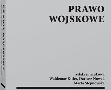 articleImage: Prawo wojskowe [Książka tygodnia]
