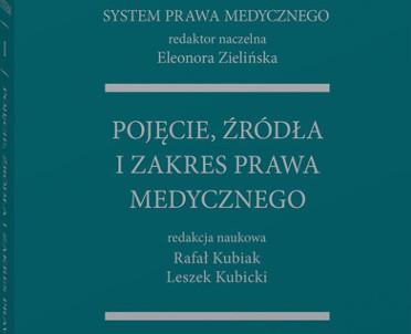 articleImage: System Prawa Medycznego. Tom I. Pojęcie, źródła i zakres prawa medycznego [Książka tygodnia]