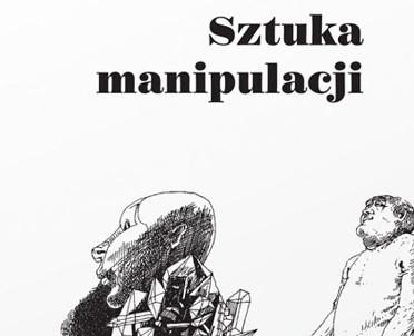 articleImage: Sztuka manipulacji [Książka tygodnia]