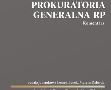 articleImage: Prokuratoria Generalna RP. Komentarz [Książka tygodnia]