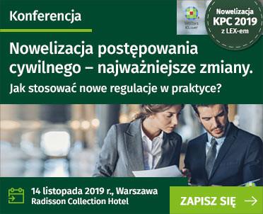 articleImage: Wielka nowelizacja KPC 2019 – już 14 listopada zapraszamy na spotkanie praktyków