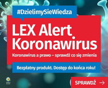 articleImage: Wspieramy naszych klientów: nowy bezpłatny produkt LEX Alert Koronawirus